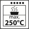 Max. 250 Grad Celsius